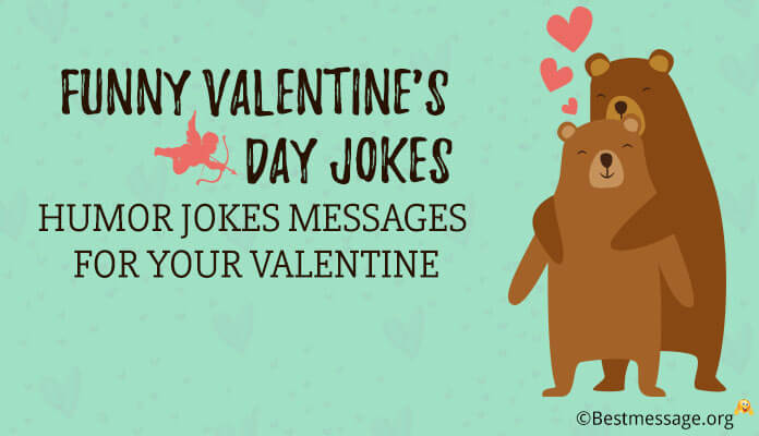 Funny Valentine's Day Jokes - Humor Jokes Messages Valentine day One Liners Messages