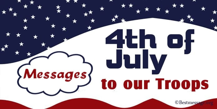 Happy 4th of July Wishes Messages, We Salute Our Troops