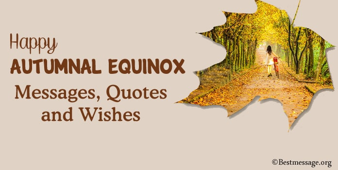 Happy Autumnal Equinox Messages, Autumn Quotes, Wishes