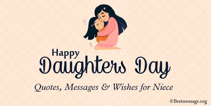 Happy Daughters Day Quotes, Messages, Wishes for Niece