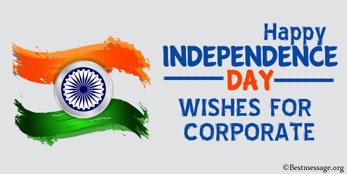India Independence day Wishes messages for corporate