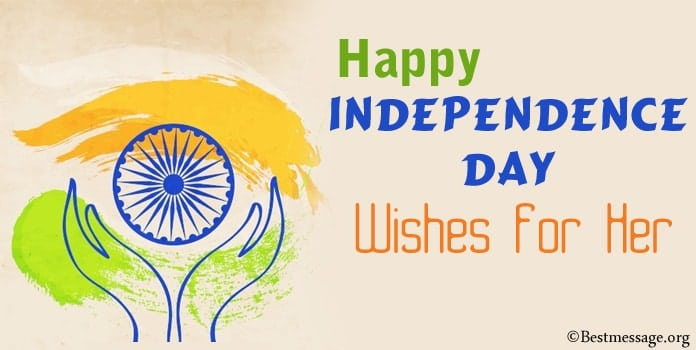 happy Independence Day Wishes messages for Her
