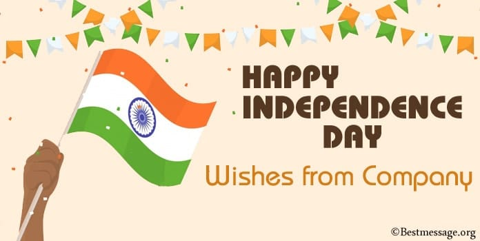 India Independence Day Wishes from Company, Patriotic Messages