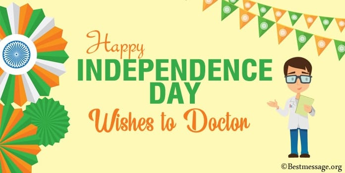 Happy Independence Day Wishes to Doctor
