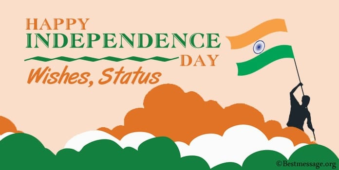 Happy Indian Independence Day Wishes, 15 August Wishes