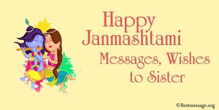 Happy Janmashtami Messages, Janmashtami Wishes to Sister