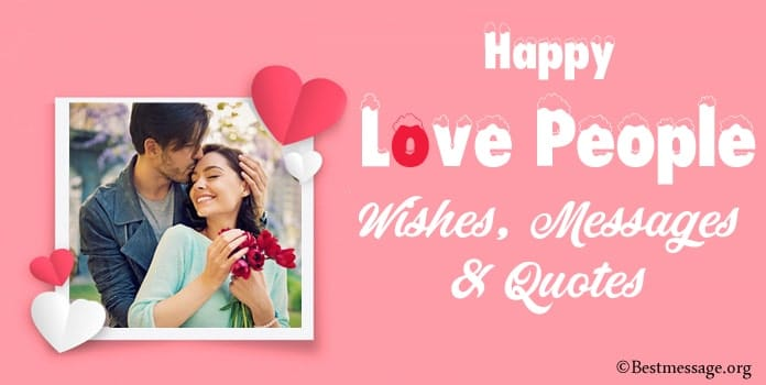 Happy Love People Day Wishes, Love Messages, Love Quotes