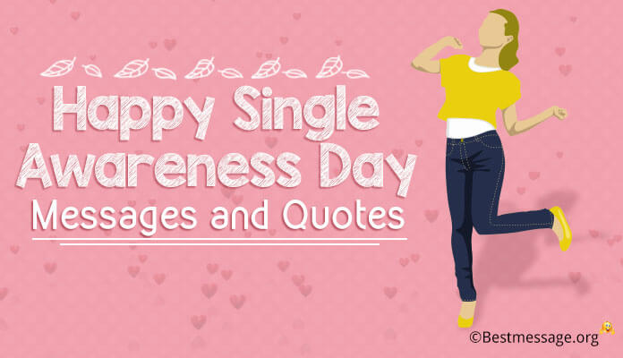 Happy Single Awareness Day Greetings Card Messages and Quotes