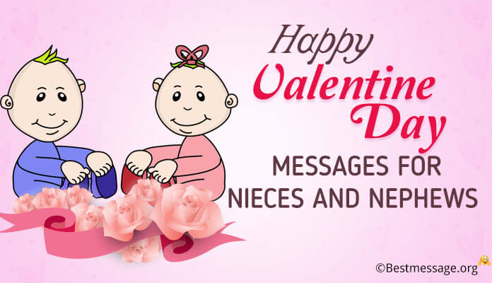 Happy Valentine Day Messages for Nieces and Nephews, Valentine Day Wishes
