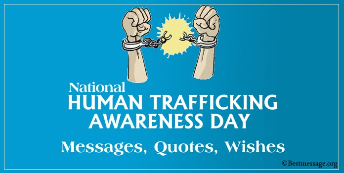 National Human Trafficking Awareness Day Messages, Quotes