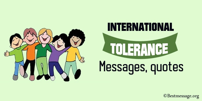 International Tolerance Day Messages, Tolerance Quotes