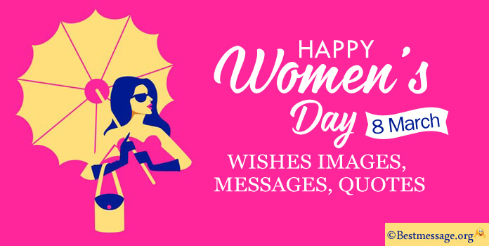 International Women's Day Wishes - Congratulations Women Day Quotes and Messages