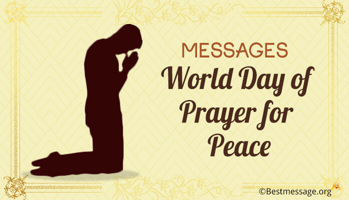 Messages World Day of Prayer for Peace
