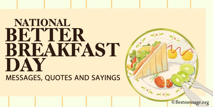 Better Breakfast Day Messages, Breakfast Quotes Sayings