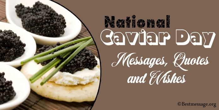 National Caviar Day Messages, Quotes, Wishes