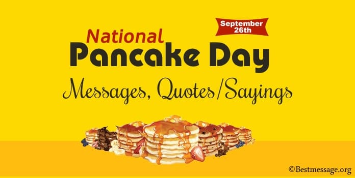 National Pancake Day Messages, Pancake Quotes Sayings