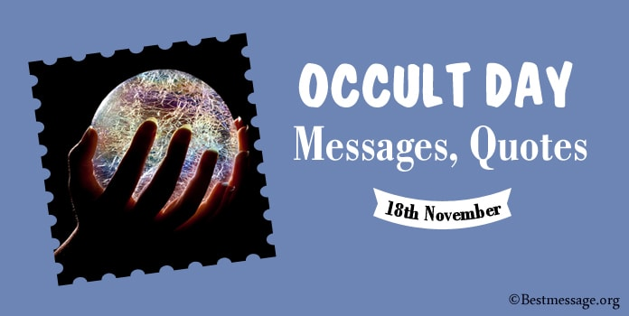 Occult Day Messages, Occult Quotes Sayings