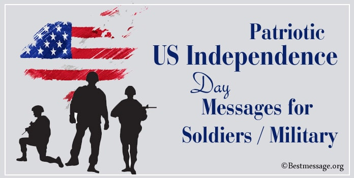 patriotic US Independence Day messages for soldiers, military, army