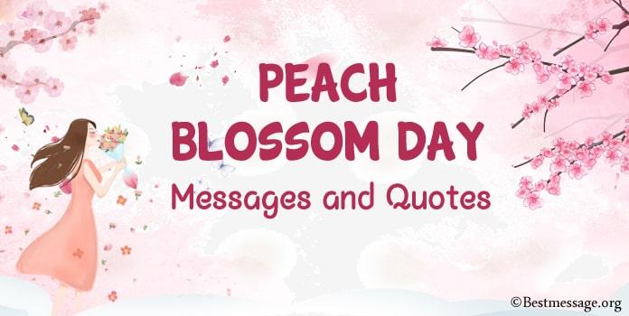 Peach Blossom Day Messages, Blossom Quotes