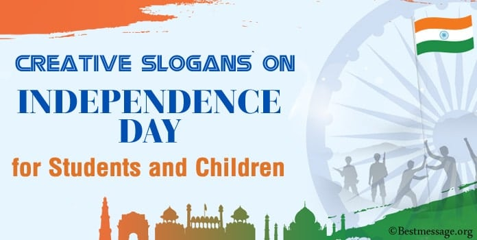 Indian Independence Day Slogans for Students and Children