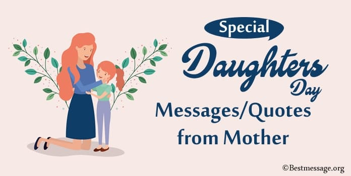 Daughters Day Quotes from Mother, Daughters Day Wishes Messages