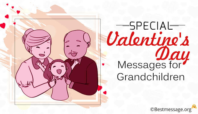 Special Valentines Day Messages Grandchildren - Valentine Quotes Kids