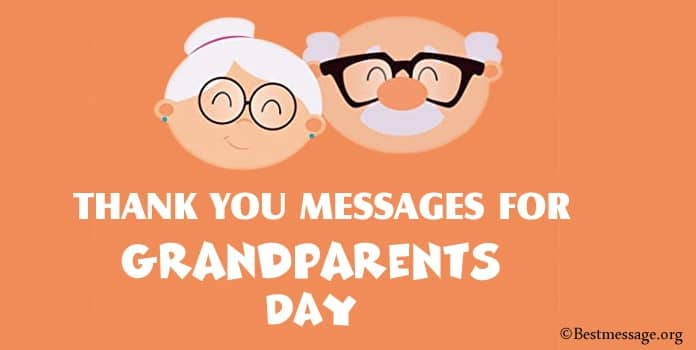 Thank you Messages for Grandparents, Grandparents Day Message