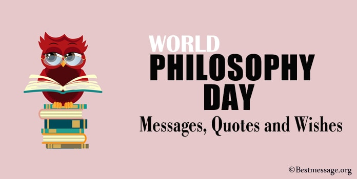 World Philosophy Day Messages, Philosophy Quotes, Wishes