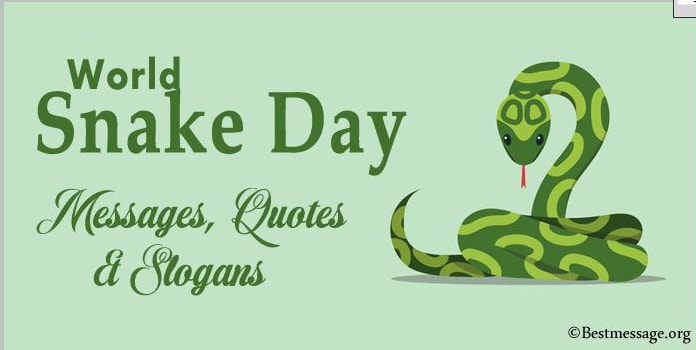 World Snake Day Messages, save snake slogans, Quotes