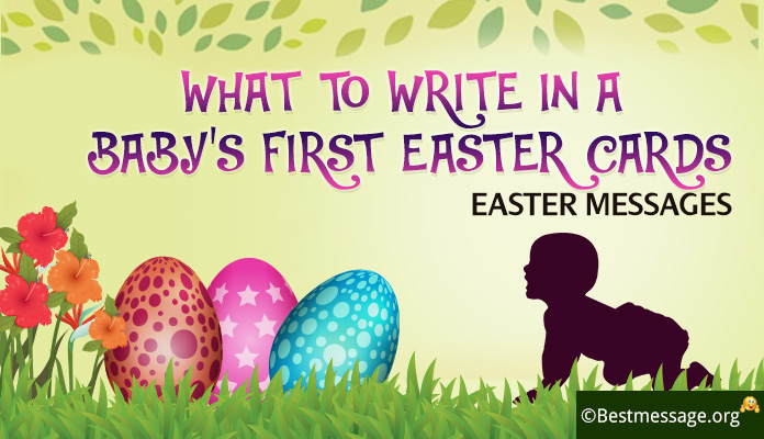 write in a Baby's First Easter Cards - Easter Wishes, Messages