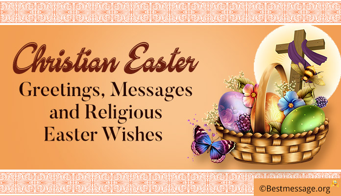 Christian Easter Greetings Images, Messages and Religious Easter Wishes Photo