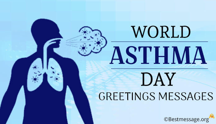 World Asthma Day Messages, Wishes for Greetings