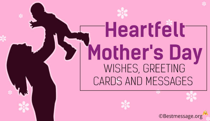 Heartfelt Mothers Day Text Messages, Greeting Cards and Wishes