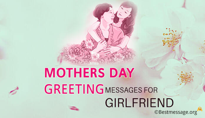 Mothers day Messages for Girlfriend