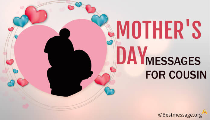 Happy Mother's Day Wishes, Messages, Greetings for Cousin