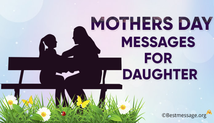 Happy Mothers Day Messages From Daughter, Mothers Day Wishes