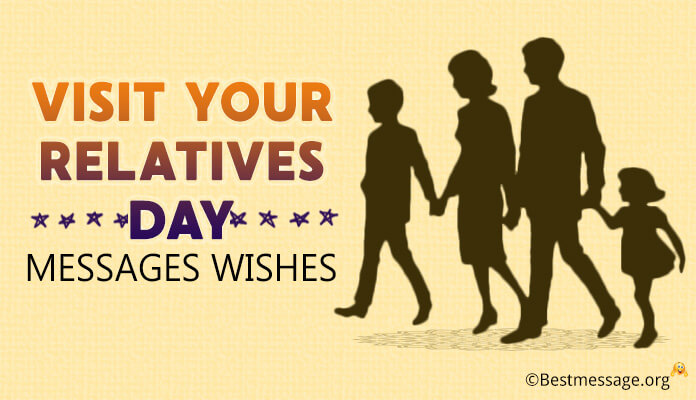National Visit Your Relatives Day Messages Wishes