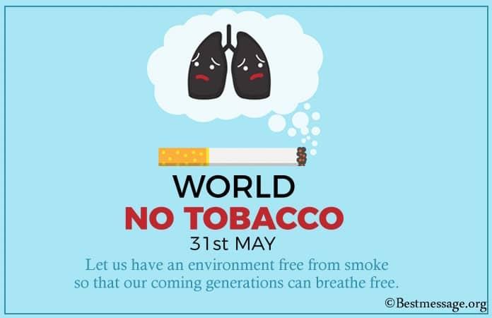 World No Tobacco Day Slogans, Anti Tobacco Slogans