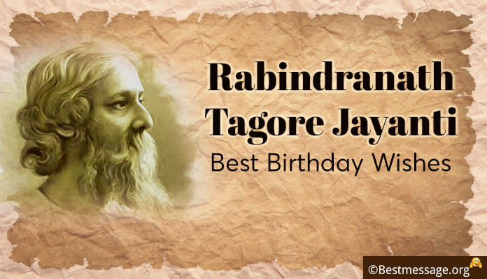 Best Birthday Messages and Greeting Wishes for Rabindranath Tagore Jayanti