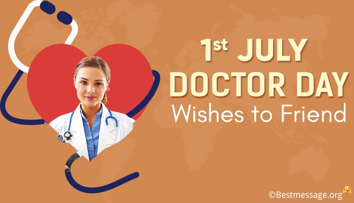 1st July Doctor Day Wishes to Friends, greeting message image