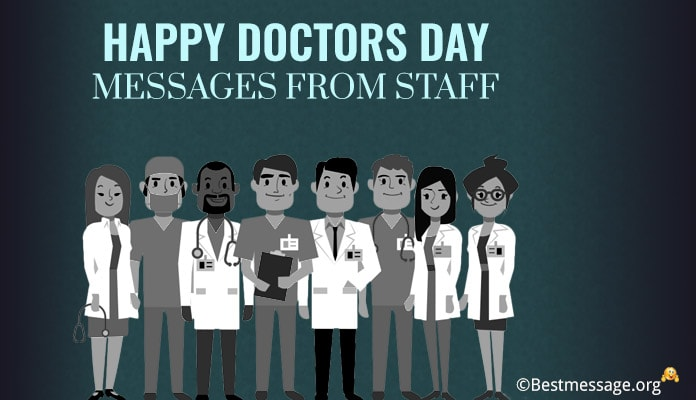 Happy Doctors Day Messages from Staff, Greeting Messages, Wishes