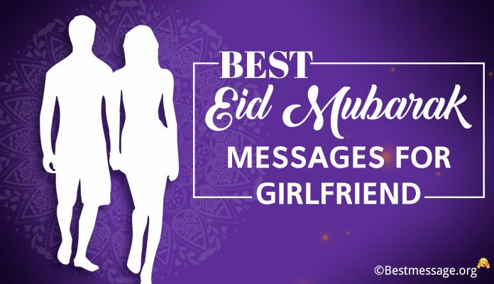 Best Eid mubarak messages for girlfriend, Eid Wishes 2018
