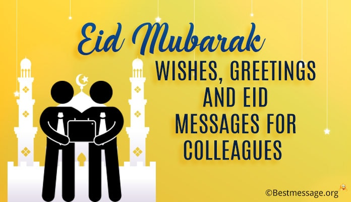 Eid ul-Fitr Wishes, Greetings and Eid Messages Image for colleagues
