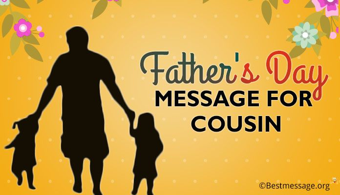 Happy father's day messages and Wishes for cousin