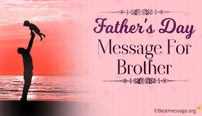 Father's Day Greeting Card Messages for Brother, Father's Day Wishes Images