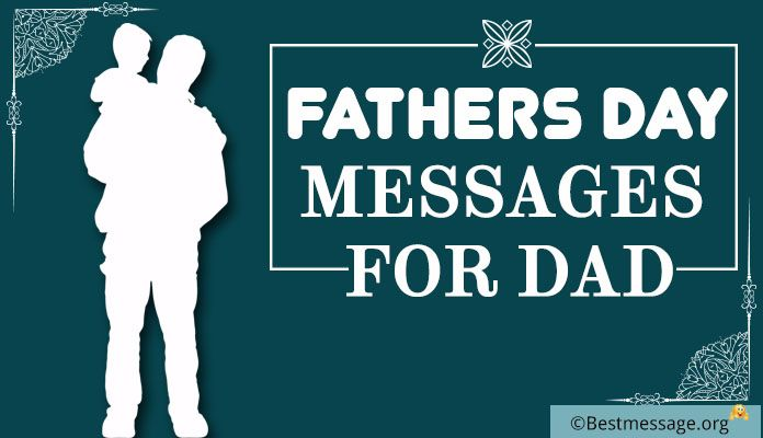 Fathers Day Messages, Father's Day Greeting & Wishes for Dad, Daddy
