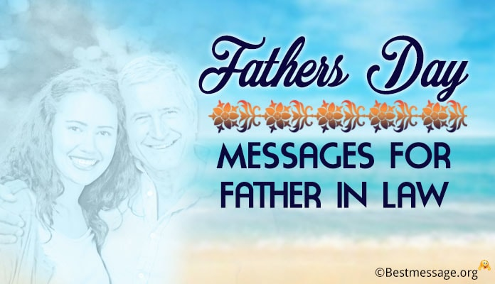 Happy Fathers Day Messages For Father-In-Law, Fathers Day Wishes