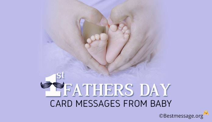 Short and Sweet First Fathers Day Card Messages from Baby