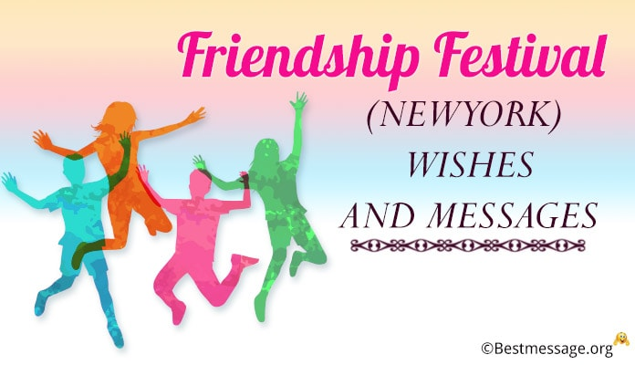 3 July Friendship Festival (New York) Wishes and Messages