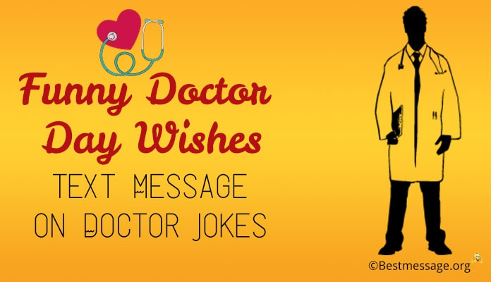 Funny Doctor Day Wishes, Text Message on Doctor Jokes, Doctor Funny Jokes Image